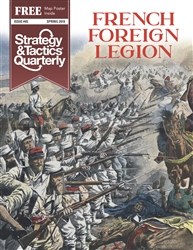 Strategy & Tactics Quarterly #5 - French Foreign Legion